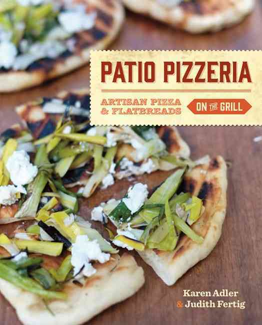Patio Pizzeria By Adler, Karen/ Fertig, Judith