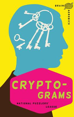 Cryptograms By National Puzzlers' League (COR)