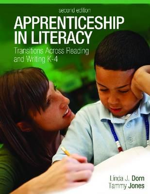 Apprenticeship in Literacy By Dorn, Linda J./ Jones, Tammy